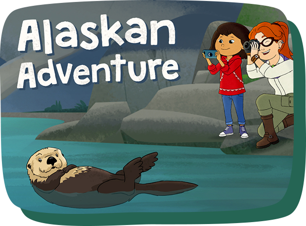 Alaskan Adventure shows Molly and Nina photographing an otter in the water.