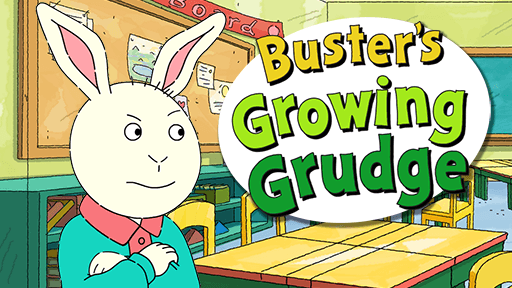 Buster's Growing Grudge