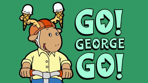 Go! George Go!