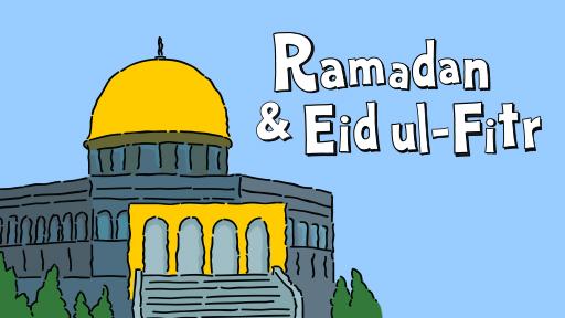 Ramadan & Eid ul Fitir