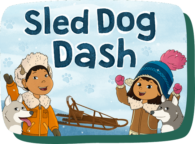 Sled Dog Dash. Molly, Suki the sled dog and Tooey are in their winter gear and wave