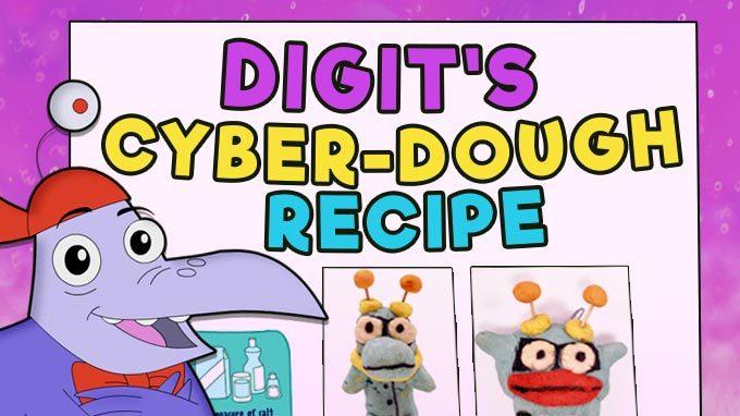 Digit's Cyber-Dough Recipe