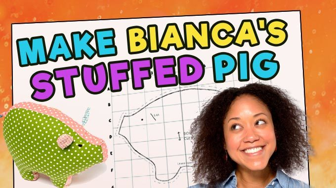 Make Bianca's Stuffed Pig
