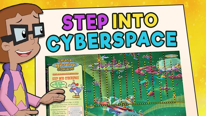 Step into Cyberspace