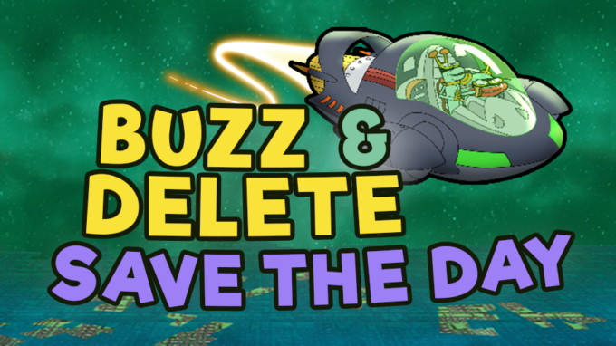 Buzz and Delete Save The Day