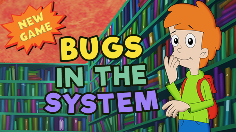 New Game! - Bugs in the System