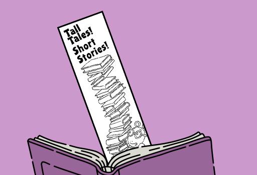 Tall Tales! Short Stories!