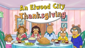 An Elwood City Thanksgiving