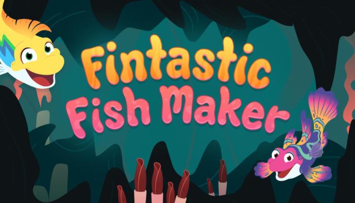 Fintastic Fish Maker