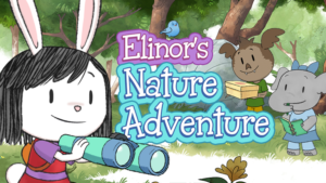 Elinor's Nature Adventure