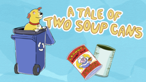 A Tale of Two Soup Cans