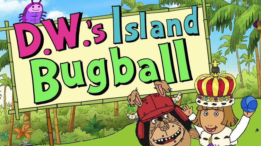 D.W.'s Island Bug-ball