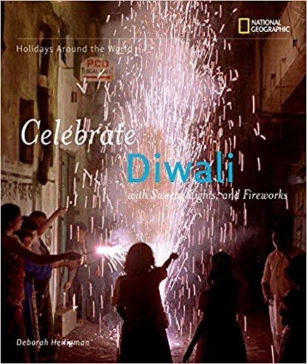 Holidays Around the World: Celebrate Diwali: With Sweets, Lights, and Fireworks cover image