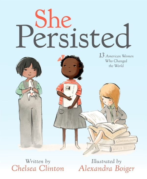 Image of She Persisted: 13 Women Who Changed the World