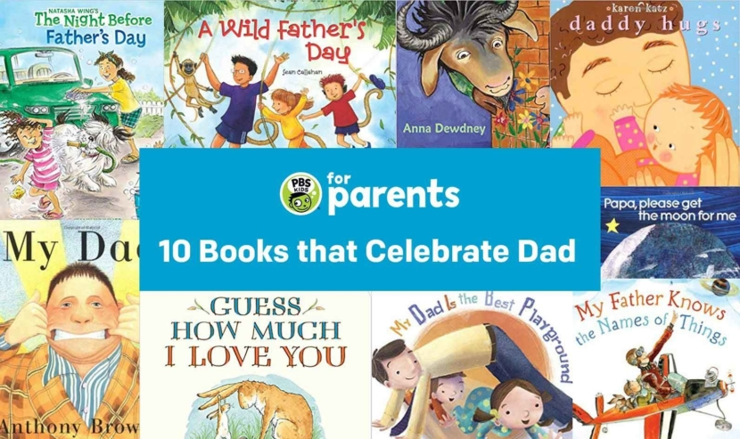 10 Books that Celebrate Dads   Parenting Tips &   PBS KIDS