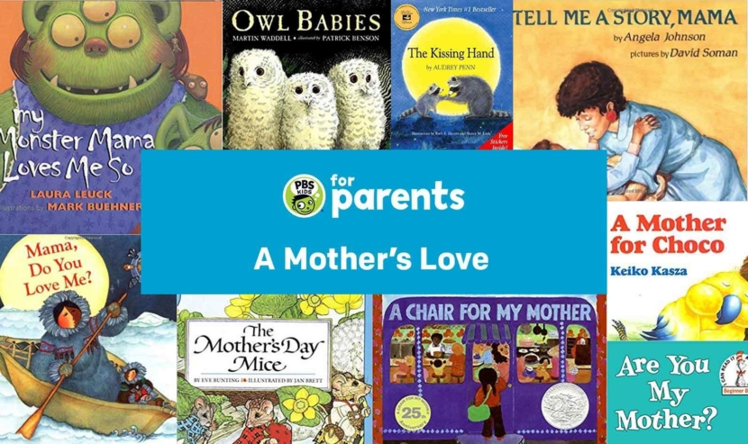 A Mother's Love: Children's Books for… | PBS KIDS for Parents