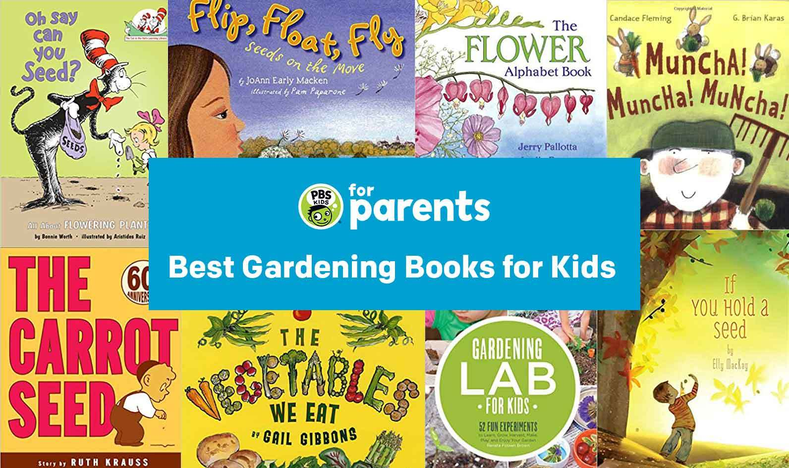 Best Gardening Books for Kids   Parenting Tips & Advice   PBS KIDS for Parents