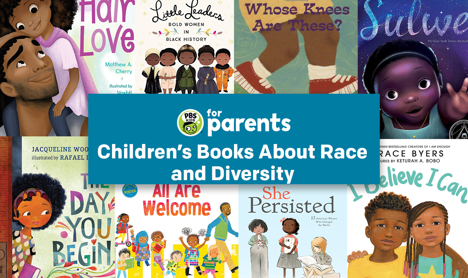 13 Children's Books About Race and Diversity | Parenting Tips & Advice | PBS KIDS for Parents