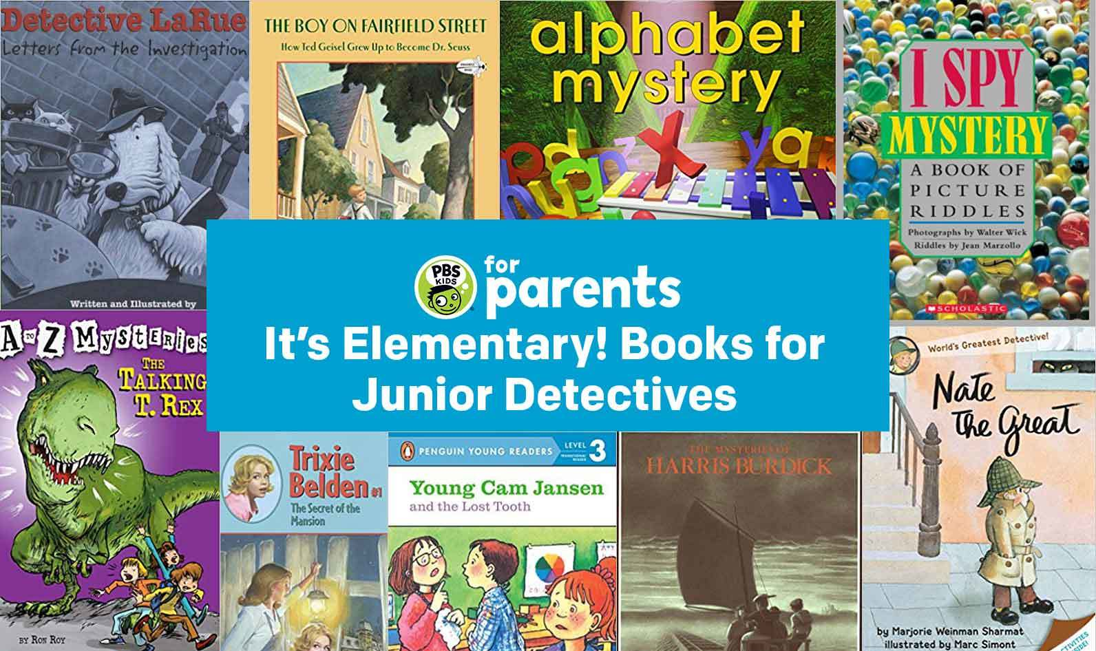It's Elementary! Books for Junior Detectives… | PBS KIDS for Parents