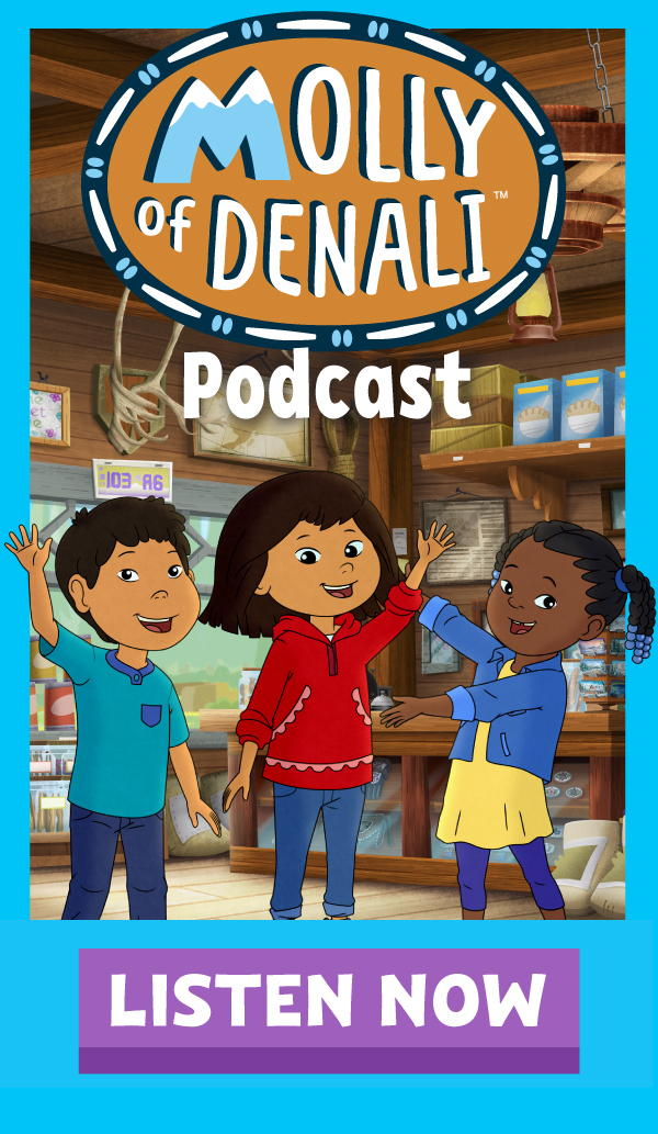 Listen to the all new season of the Molly of Denali podcast