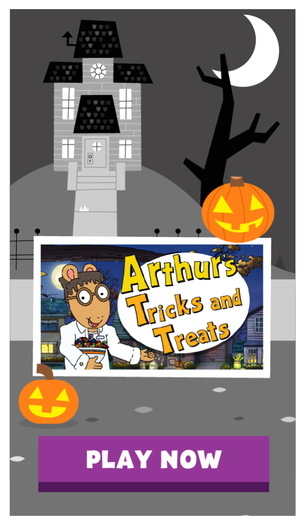 Play Halloween themed games from Arthur, Daniel Tiger, Pinkalicious, and other PBS KIDS Shows!