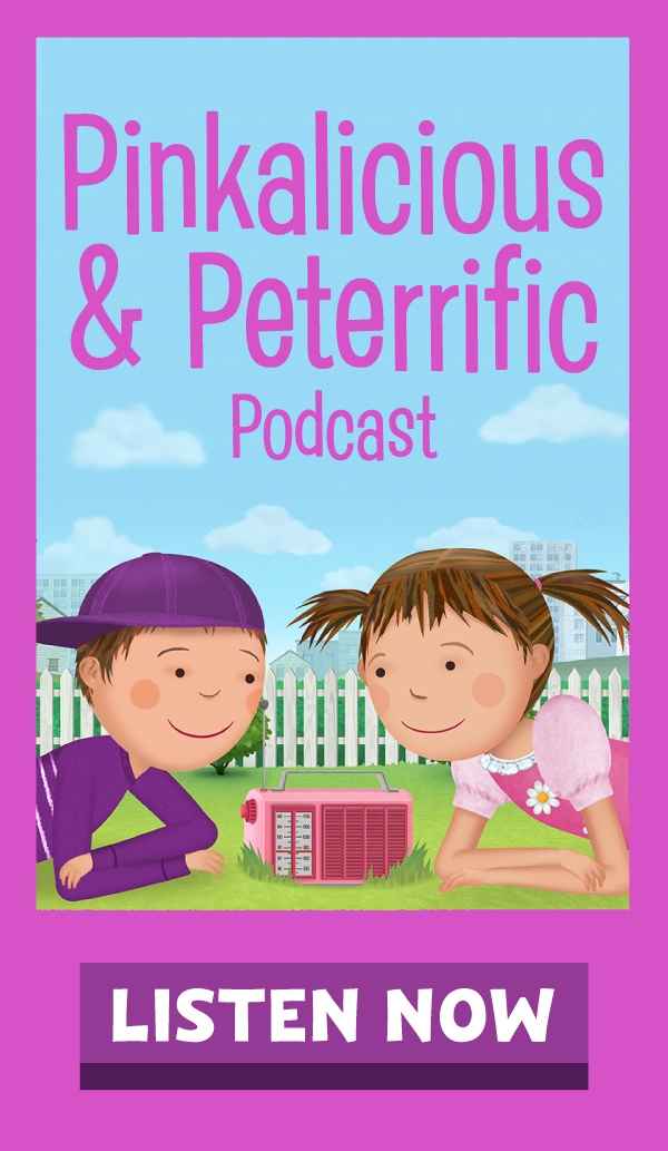 Listen to Pinkalicious and Peterrific Podcast