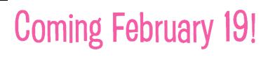 Coming February 19