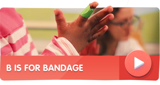 B is for Bandage