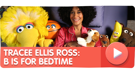 B is for Bedtime with Tracee Ellis Ross