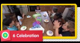 6 Celebrations