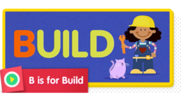 B is for Building