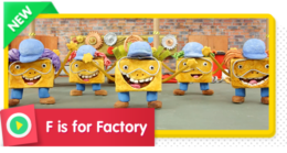 F is for Factory