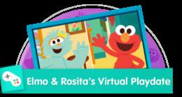 Elmo & Rosita's Virtual Playdate