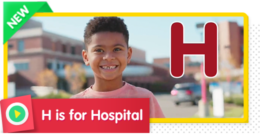 H is for Hospital