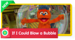 If I Could Blow a Bubble