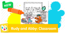 Rudy and Abby: Classroom