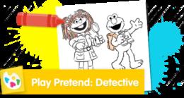 Play Pretend: Detective