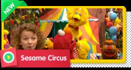 Sesame Circus with Big Bird