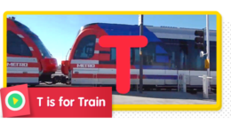 T is for Train