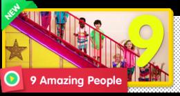 9 Amazing People