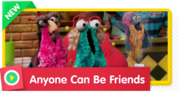 Anyone Can Be Friends