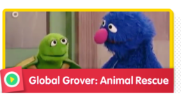 Global Grover: Animal Rescue