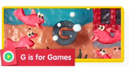 G is for Games