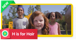 H is for Hair