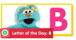 Letter of the Day: B