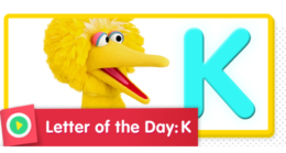 Letter of the Day: K