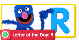 Letter of the Day: R