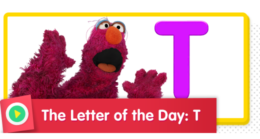 Letter of the Day: T