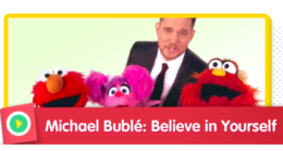Michael Buble: Believe in Yourself