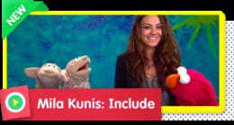 Mila Kunis: Include